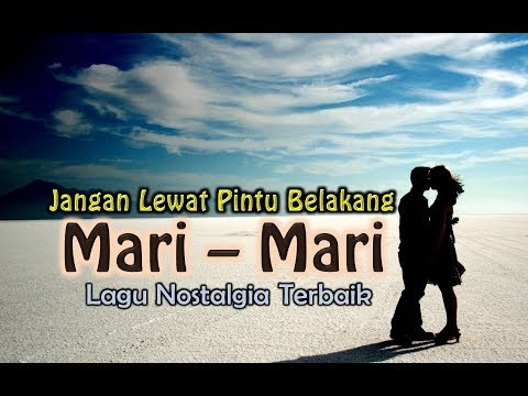 Lagu Nostalgia 70-an - MARI MARI (Official Lyrics Video)