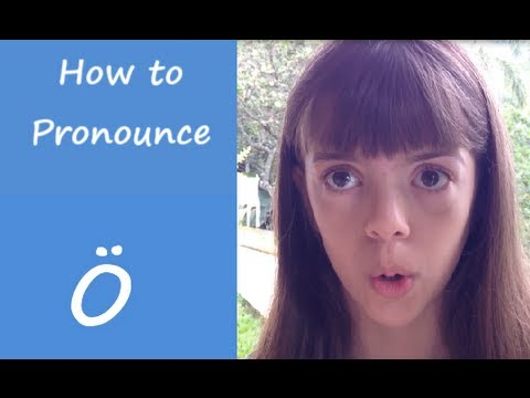 Learn to Say the German Umlaut Ö with a Trick