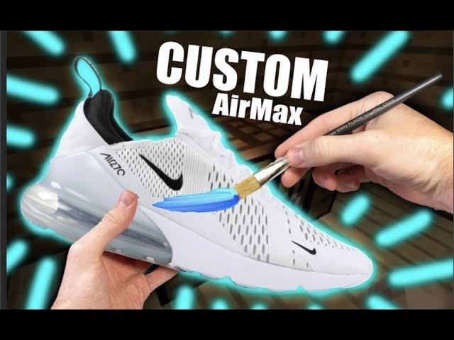 Custom AIR MAX 270's !! - Jordan