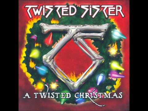 Deck the Halls - Twisted Sister