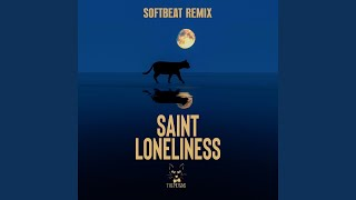 Saint Loneliness (Softbeat Remix)