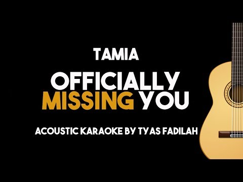 Tamia - Officially Missing You (Acoustic Guitar Karaoke Version)