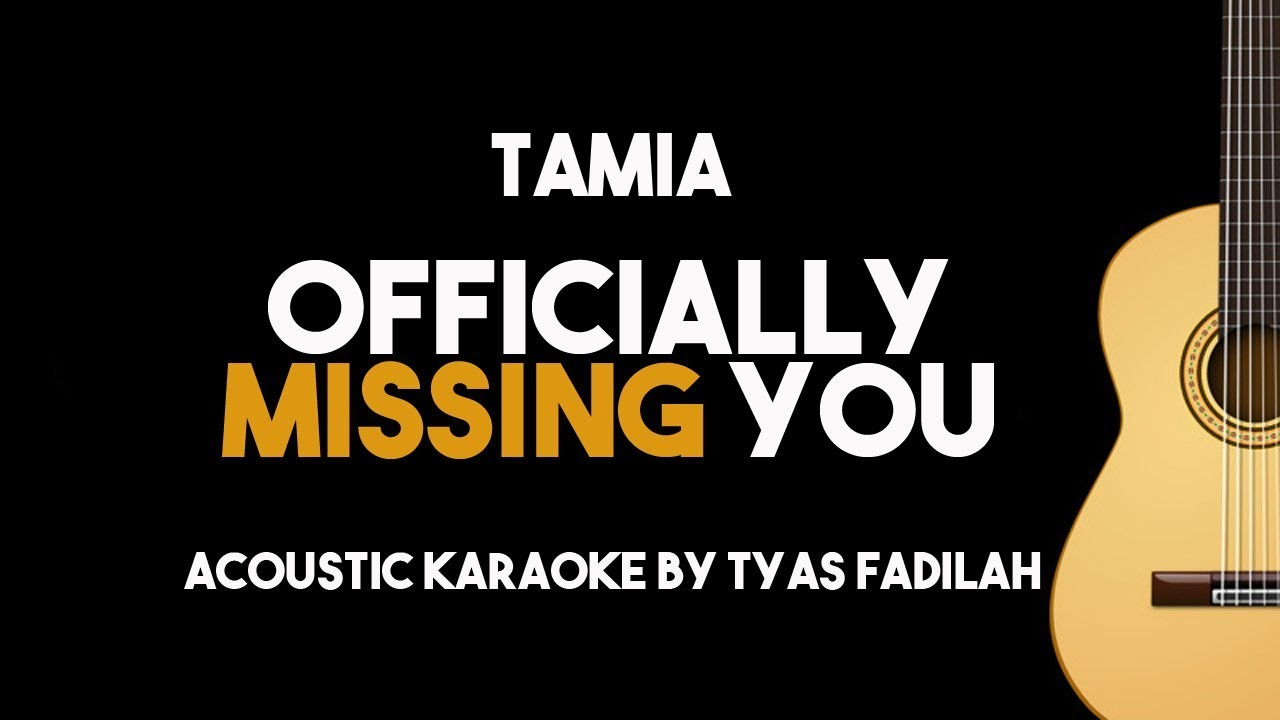 Tamia Officially Missing You Acoustic Guitar Karaoke Backing