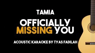 Tamia - Officially Missing You (Acoustic Guitar Karaoke Backing Track with Lyrics)