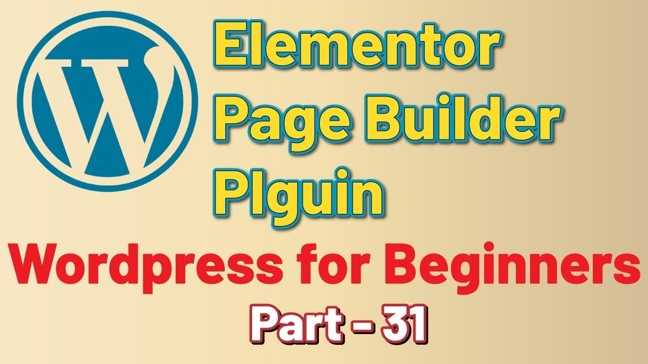 Elementor Page Builder Plugin - WordPress for Beginners