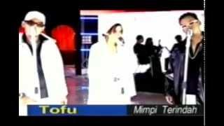 Tofu - Mimpi Terindah (2001)