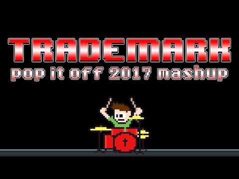 Trademark - Pop It Off [2017 MASHUP] (Blind Drum Cover) -- The8BitDrummer