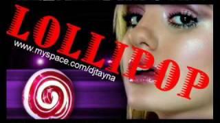Alexandra Stan - Lollipop (Dj.TayNa Remix).wmv