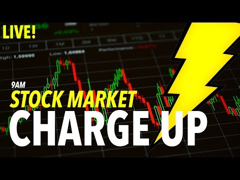 LIVE 9AM STOCK MARKET CHARGE UP!!!