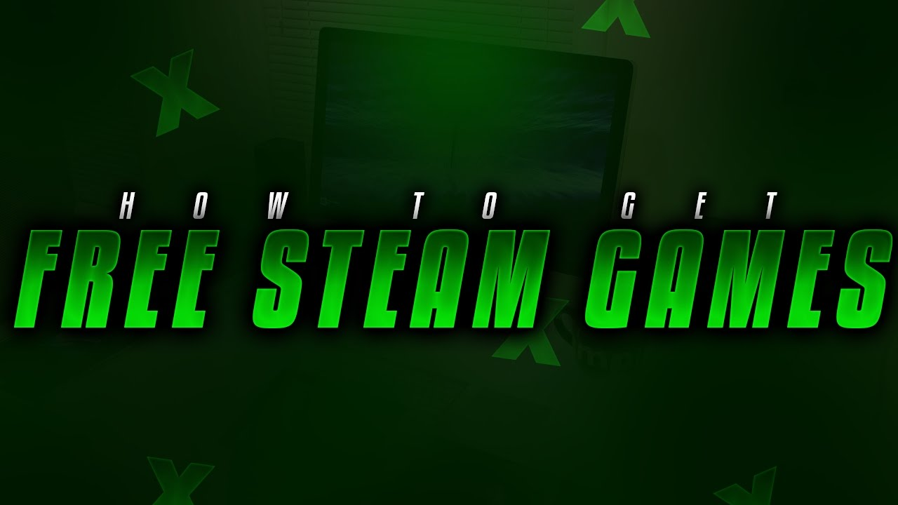 How To Get FREE Steam Games on Windows 7/8/10 (Fast & Easy ...