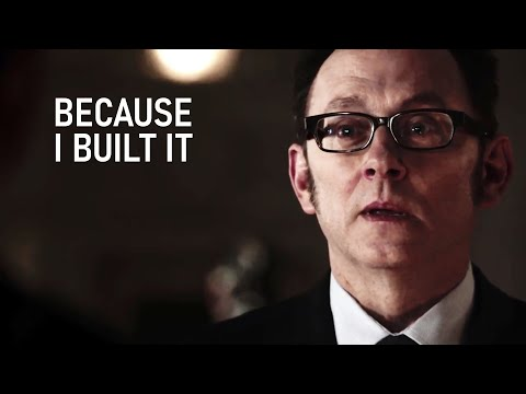Person Of Interest || Because I Built It