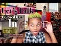 """""""Let's Talk"""" Unatural Hair Color 