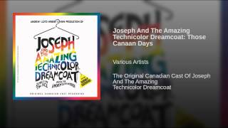 Joseph And The Amazing Technicolor Dreamcoat: Those Canaan Days