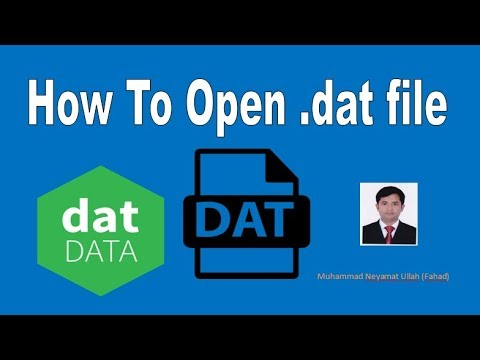 How to open .dat file -Easy way.
