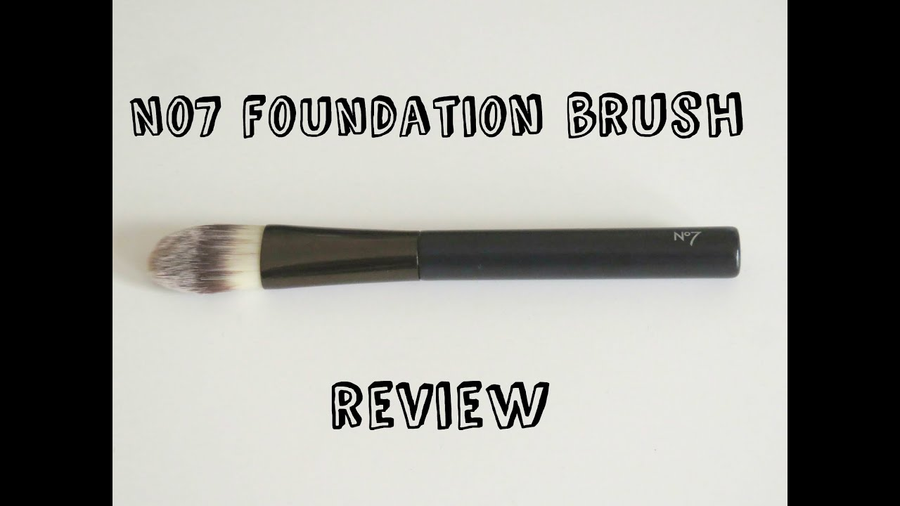 No7 Foundation brush Review: - YouTube