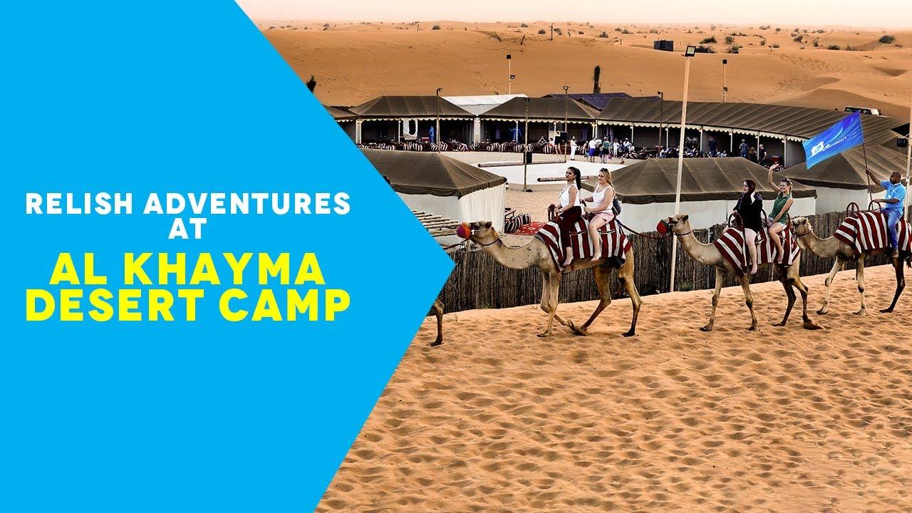 Best Dubai Desert Camping Experience | Al Khayma Camp (OceanAir Travels)