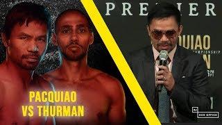 PBC Face To Face: Manny Pacquiao v Keith Thurman