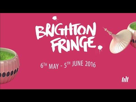 Brighton Fringe 2016 Highlights