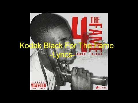 Kodack Black   For The Fame (Lyrics)