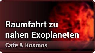 Interstellare Raumfahrt zu nahen Exoplaneten • Cafe & Kosmos | Markus Kissler-Patig