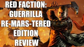 Red Faction: Guerrilla Re-Mars-Tered Edition Review - The Final Verdict