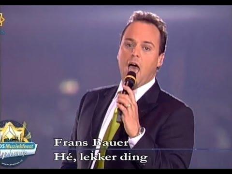 Frans Bauer  -  He lekker ding