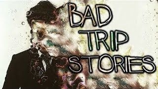 3 TRUE Bad Trip Stories [Acid // LSD]