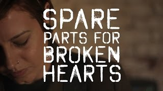 "Spare Parts for Broken Hearts - ""Say When"" / Directed by D. Vim Crony"