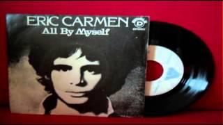 Eric Carmen-All By Myself-(Long Version)