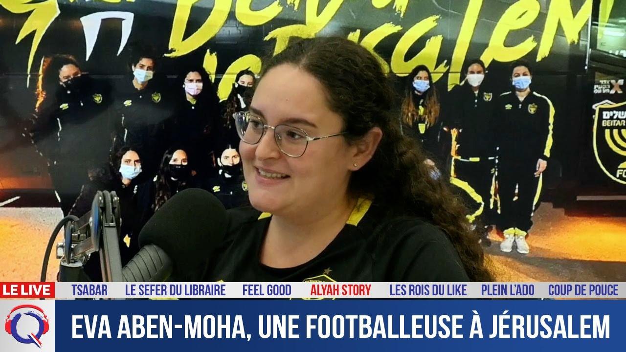 Eva Aben-Moha, une footballeuse à Jérusalem - Alyastory#538