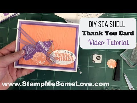 DIY Sea Shell Thank You card from YouTube · Duration:  41 minutes 33 seconds