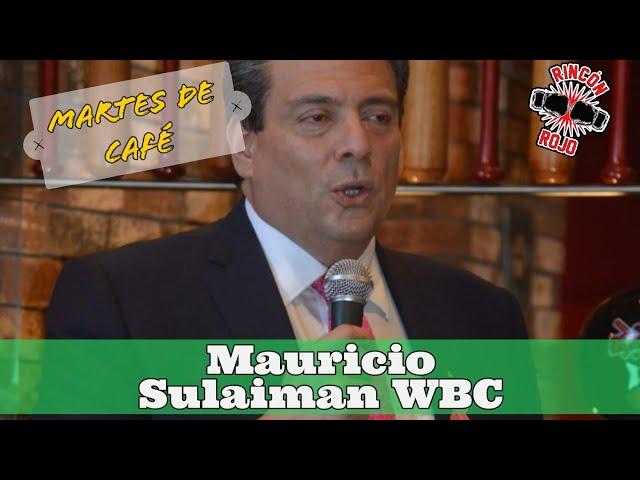 Mauricio Sulaiman en MdC