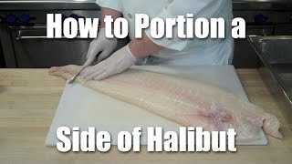 How To Butcher And Portion Halibut (fish Fabrication)