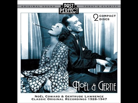 Noel & Gertie - Classic Original Recordings 1928-1947 (Past Perfect) [Full Album]