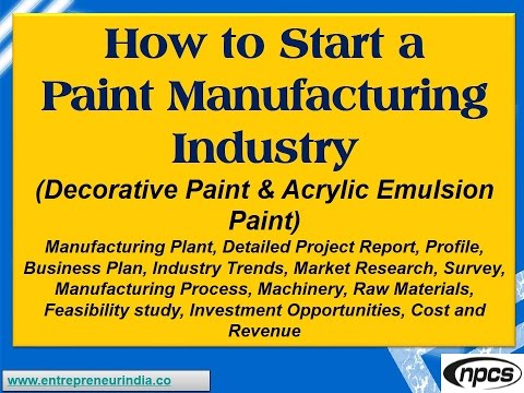 How to Start a Paint Manufacturing Industry(Decorative Paint, Acrylic  Emulsion Paint)