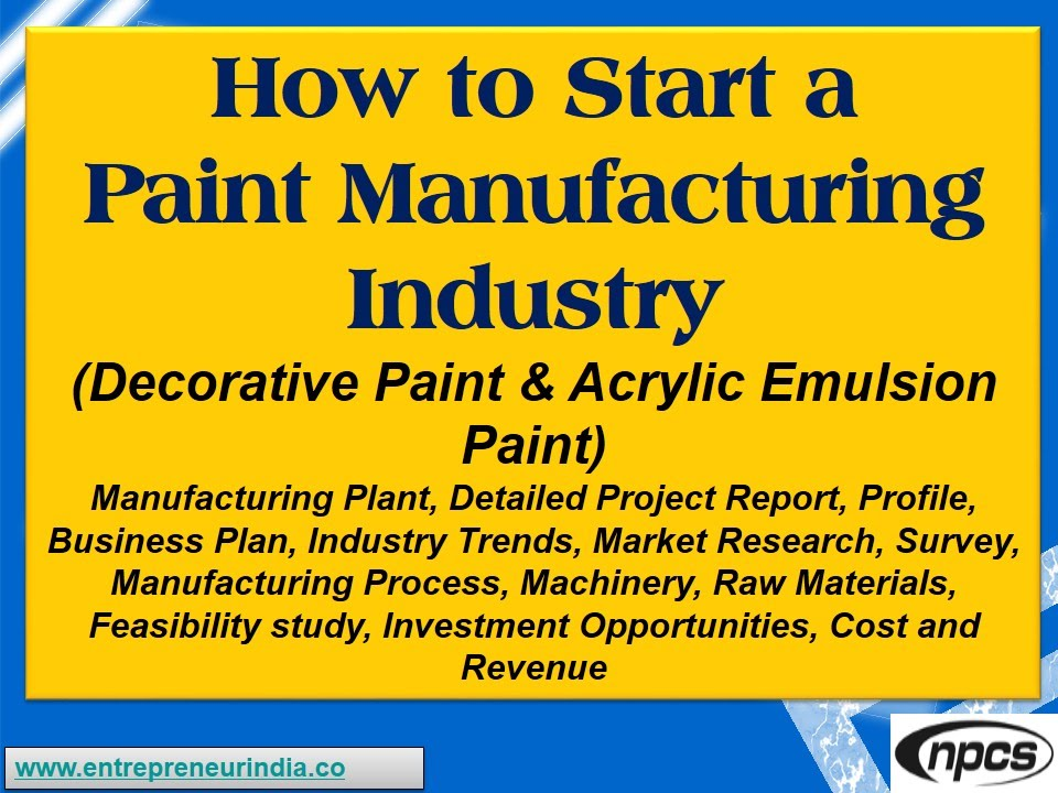 How To Start A Paint Manufacturing IndustryDecorative Paint