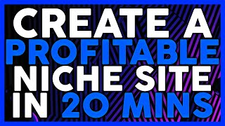 Create a Profitable Niche Site In 20 Mins (Covert Theme)