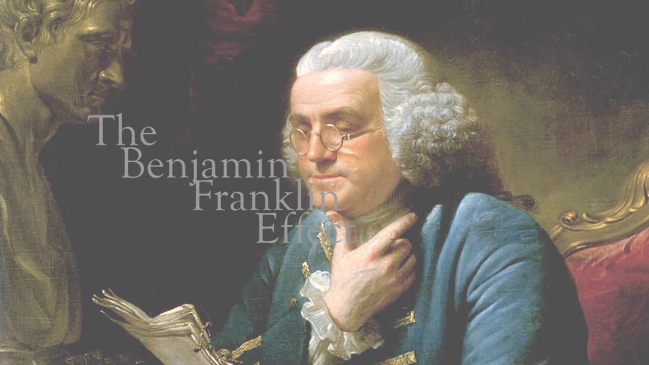 The Benjamin Franklin effect