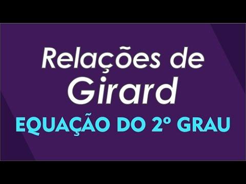 Relações de Girard - Equação do 2º Grau - Chefe na Rede 2015
