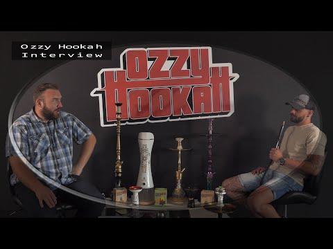 Ozzy Hookah Interview