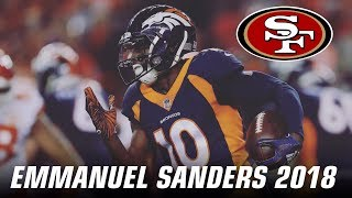 "Emmanuel Sanders | ""Welcome to San Francisco"" 