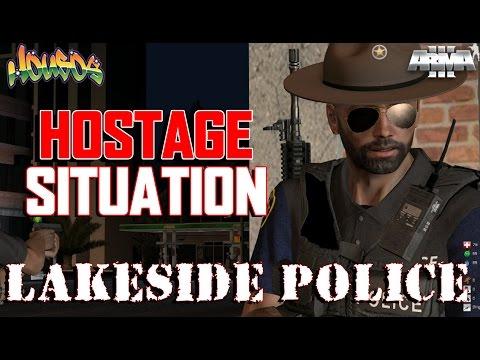 HOSTAGE SITUATION | Lakeside Police | Arma 3 Life