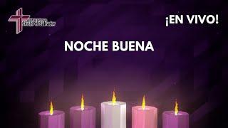 Servicio de Nochebuena Jueves 24 de diciembre del 2020 Cristo El Salvador Del Rio, TX 78840