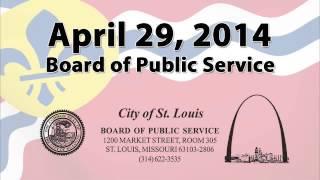 Board of Public Service April 29, 2014 Meeting
