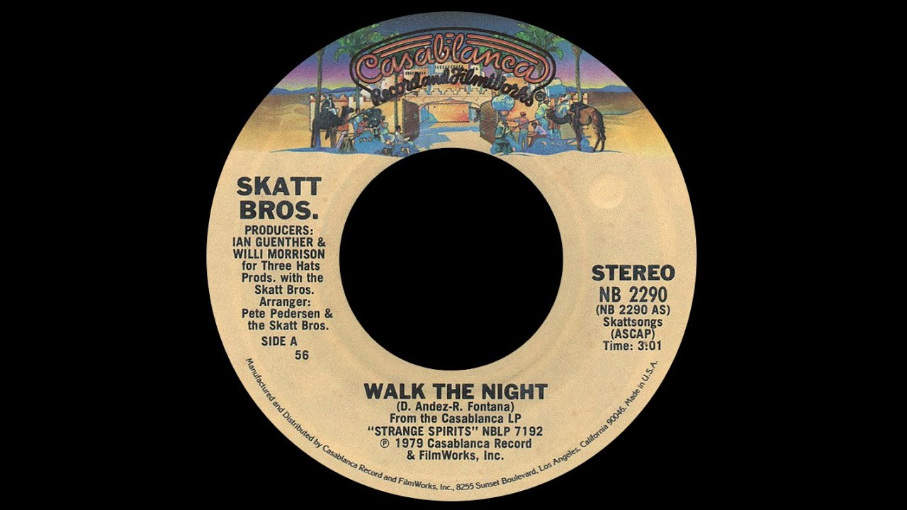 Skatt Bros  ~ Walk The Night 1979 Disco Purrfection Version