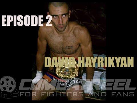 CombatReel Podcast Ep. 2 - David Hayrikyan (No Boundary Muay Thai)