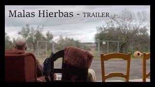 Trailer - Malas Hierbas - La Vía