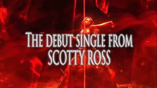 """My World"" new debut single from Scotty Ross (Exclusive Teaser Trailer)"