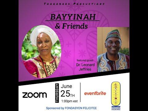 Bayyinah & Friends feat. Dr. Leonard Jeffries   25 June 2020