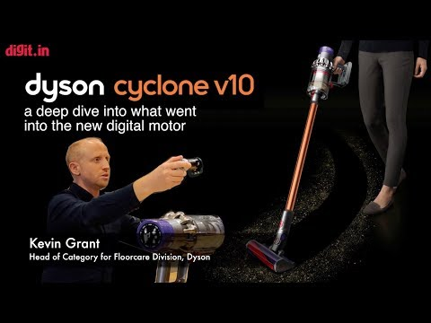 Dyson's V10 Digital Motor In The New Dyson Vacuum Cleaner | A Deep Dive Into How It Works | Digit.in